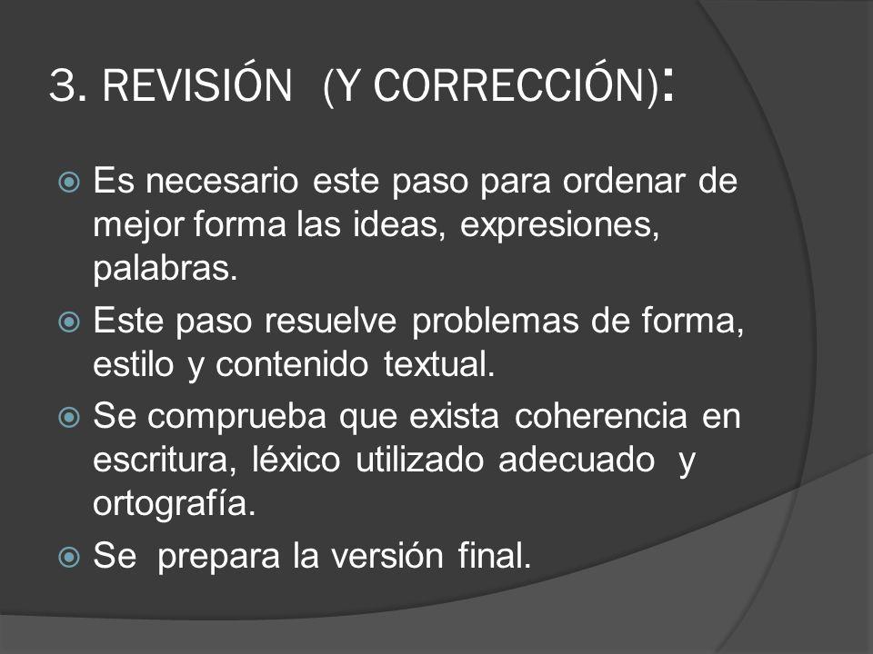 3. REVISIÓN (Y CORRECCIÓN):