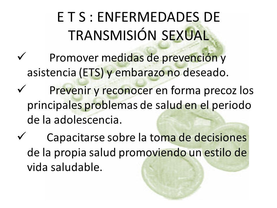 E T S : ENFERMEDADES DE TRANSMISIÓN SEXUAL