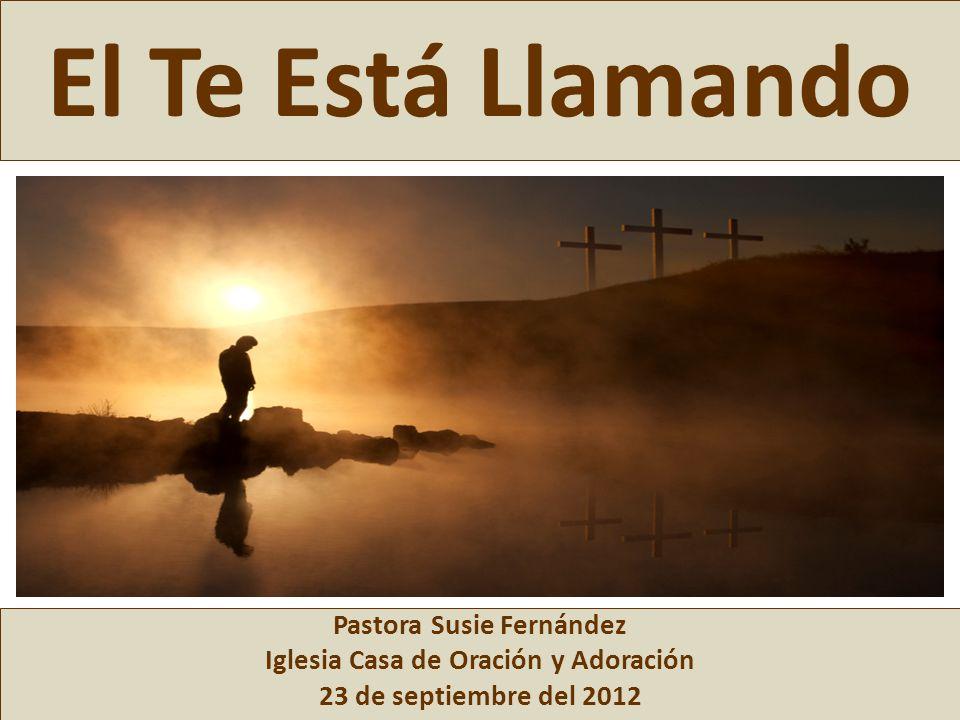 Pastora Susie Fernández Iglesia Casa de Oración y Adoración