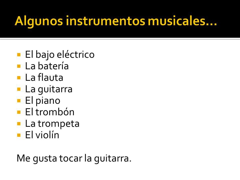 Algunos instrumentos musicales…