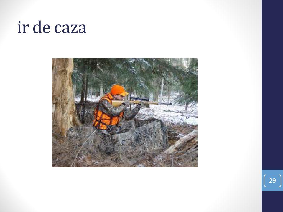 ir de caza
