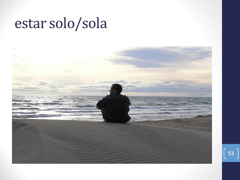 estar solo/sola
