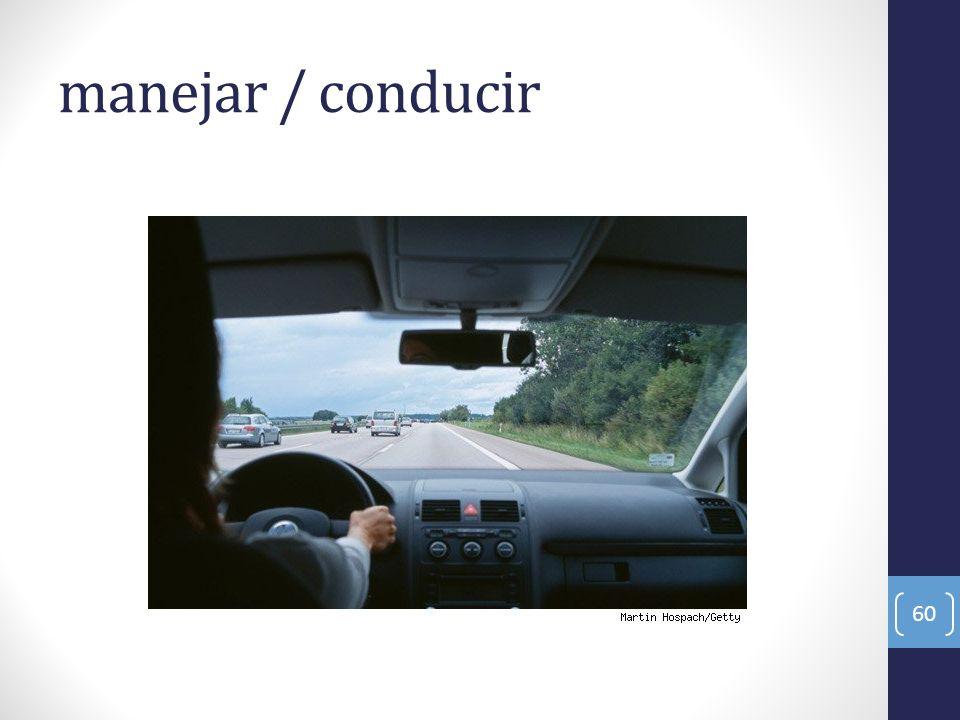 manejar / conducir