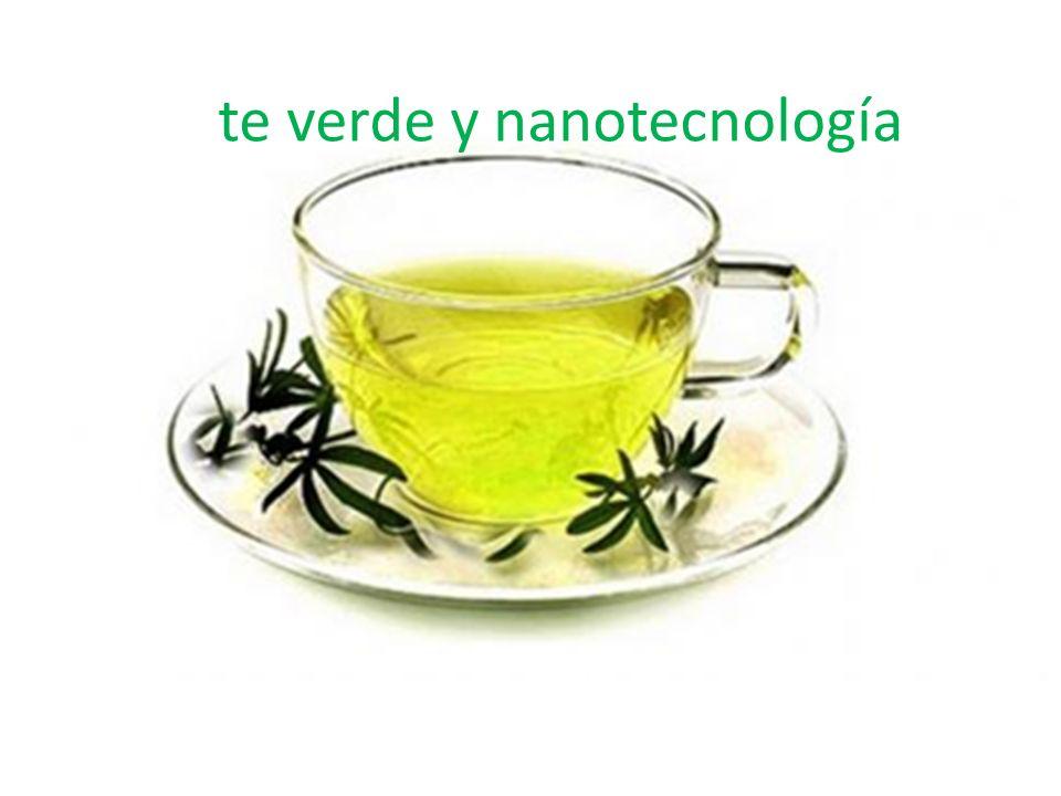 te verde y nanotecnología