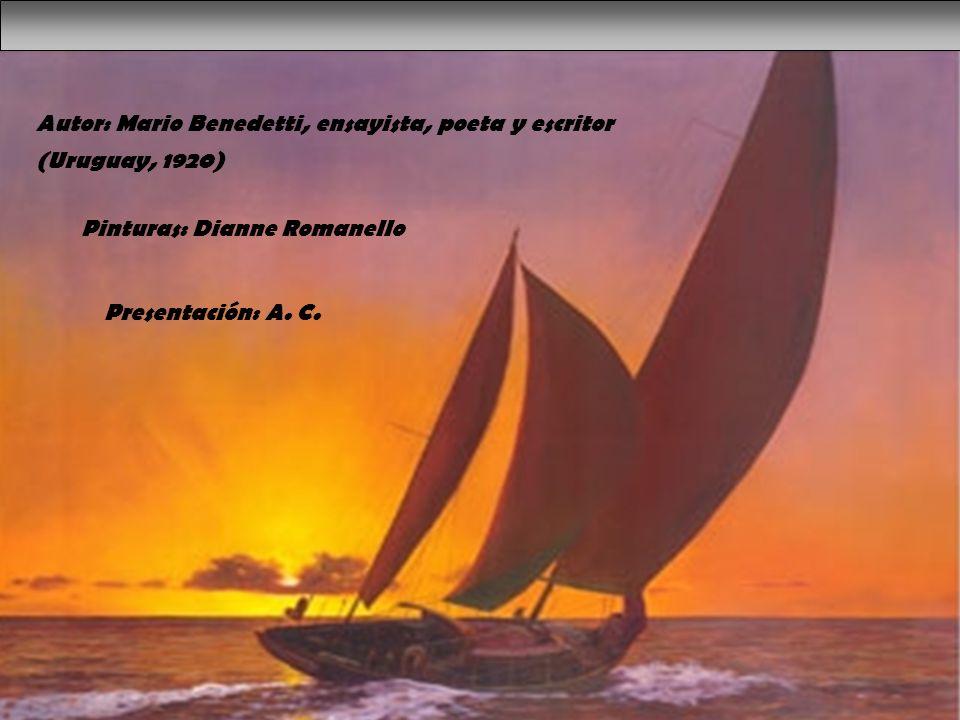 Autor: Mario Benedetti, ensayista, poeta y escritor (Uruguay, 1920)