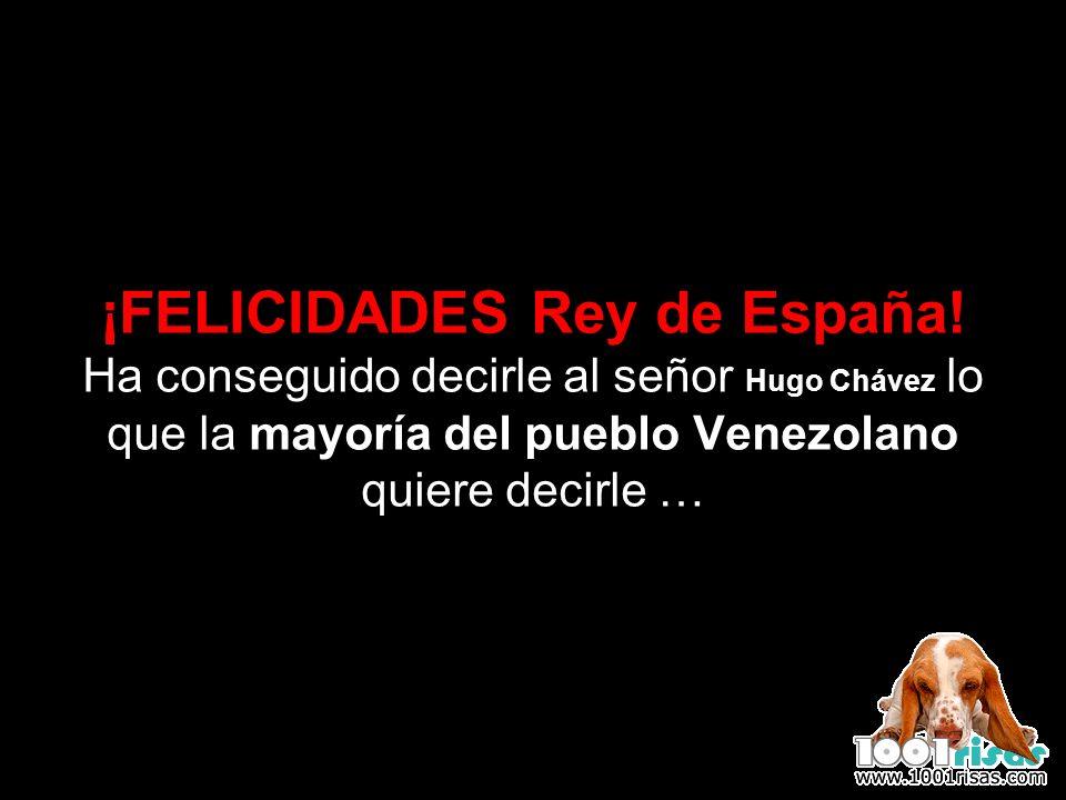 ¡FELICIDADES Rey de España