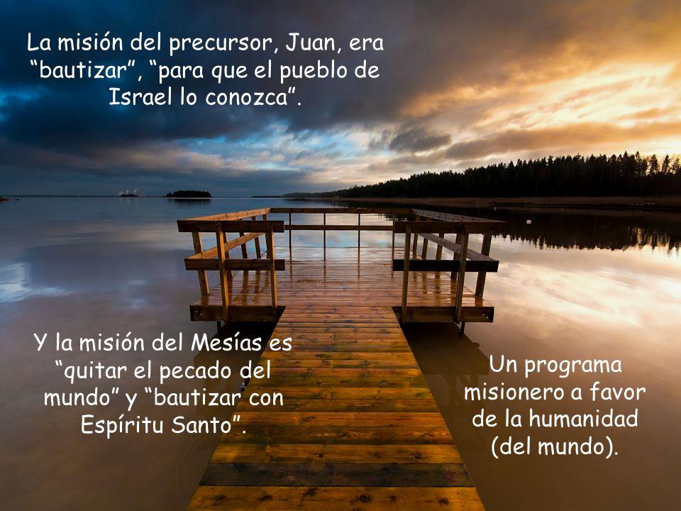 Un programa misionero a favor de la humanidad (del mundo).