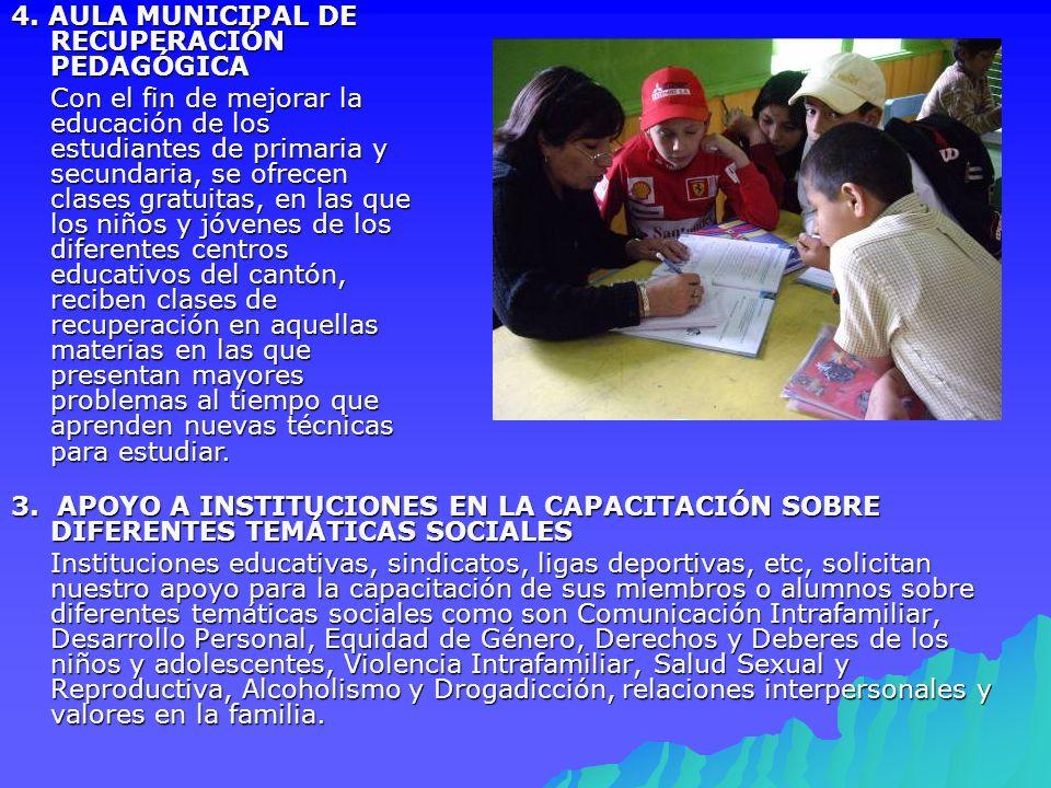 4. AULA MUNICIPAL DE RECUPERACIÓN PEDAGÓGICA