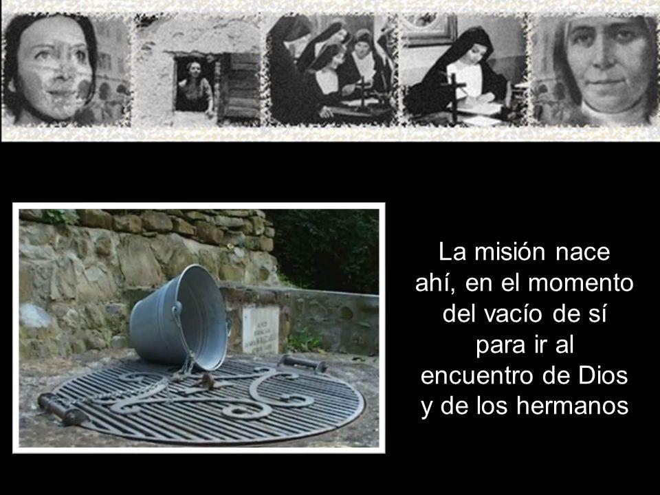 La misión nace ahí, en el momento del vacío de sí para ir al encuentro de Dios y de los hermanos