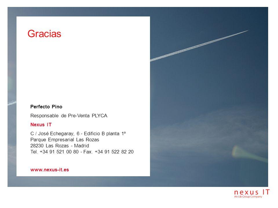 Gracias Perfecto Pino Responsable de Pre-Venta PLYCA Nexus IT