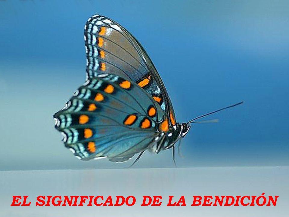 EL SIGNIFICADO DE LA BENDICIÓN