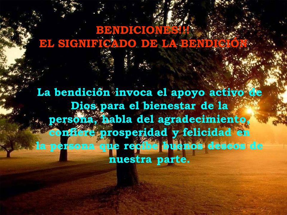 EL SIGNIFICADO DE LA BENDICIÓN.
