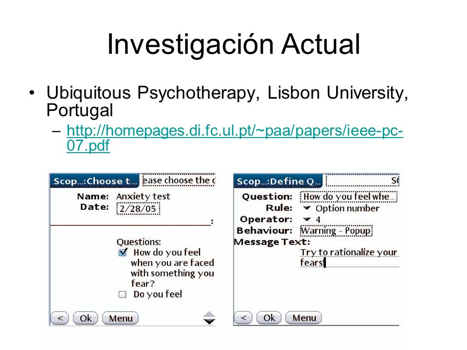 Investigación Actual Ubiquitous Psychotherapy, Lisbon University, Portugal.