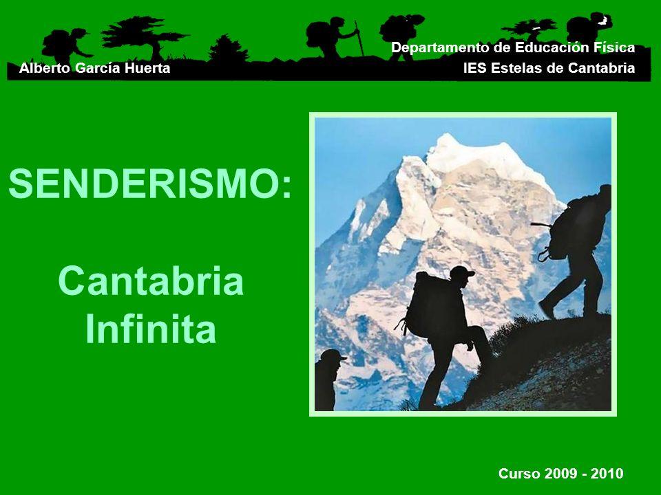 SENDERISMO: Cantabria Infinita
