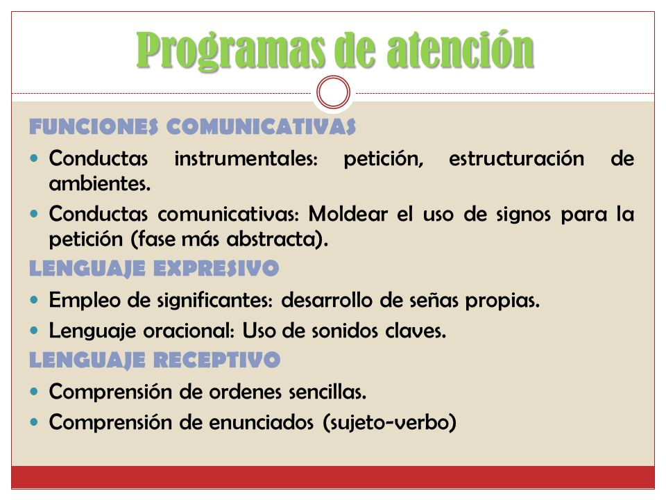 Programas de atención FUNCIONES COMUNICATIVAS