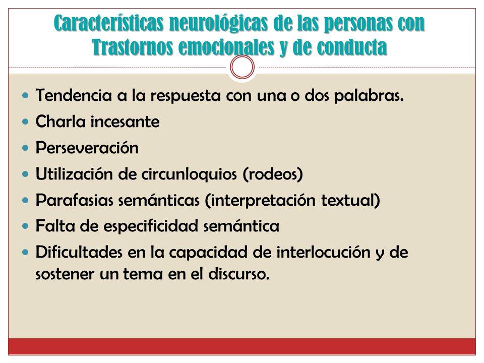 Características neurológicas de las personas con Trastornos emocionales y de conducta