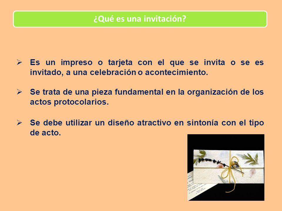 ¿Qué es una invitación Es un impreso o tarjeta con el que se invita o se es invitado, a una celebración o acontecimiento.