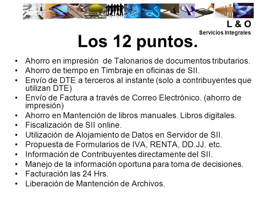 L & O Servicios Integrales. Los 12 puntos. Ahorro en impresión de Talonarios de documentos tributarios.