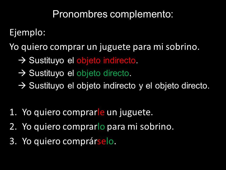 Pronombres complemento: