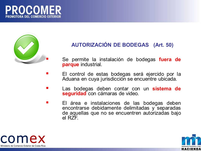 AUTORIZACIÓN DE BODEGAS (Art. 50)