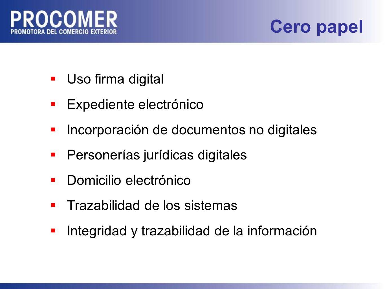 Cero papel Uso firma digital Expediente electrónico