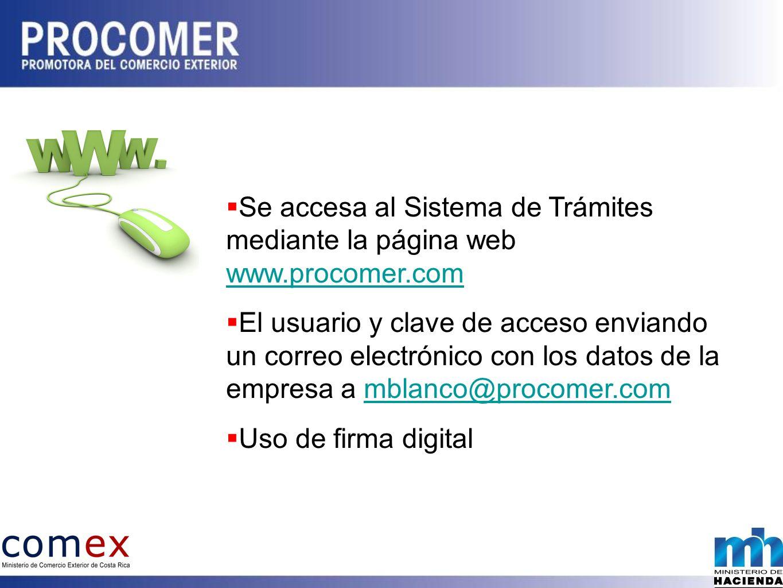 Se accesa al Sistema de Trámites mediante la página web www.procomer.com