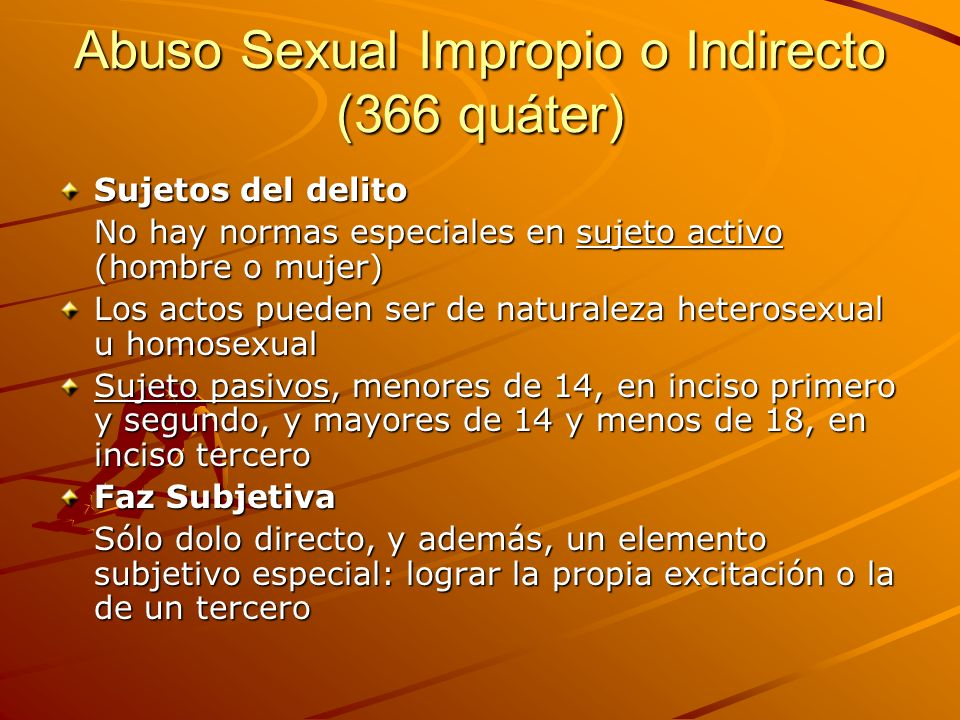 Abuso Sexual Impropio o Indirecto (366 quáter)