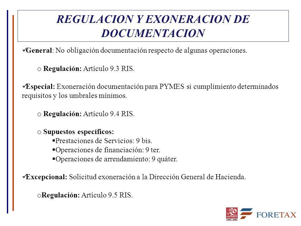 REGULACION Y EXONERACION DE DOCUMENTACION