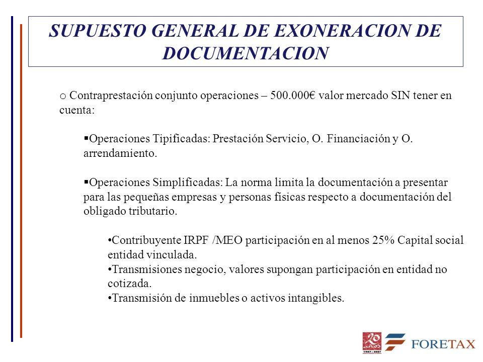 SUPUESTO GENERAL DE EXONERACION DE DOCUMENTACION