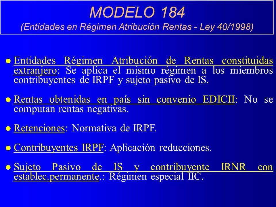 (Entidades en Régimen Atribución Rentas - Ley 40/1998)