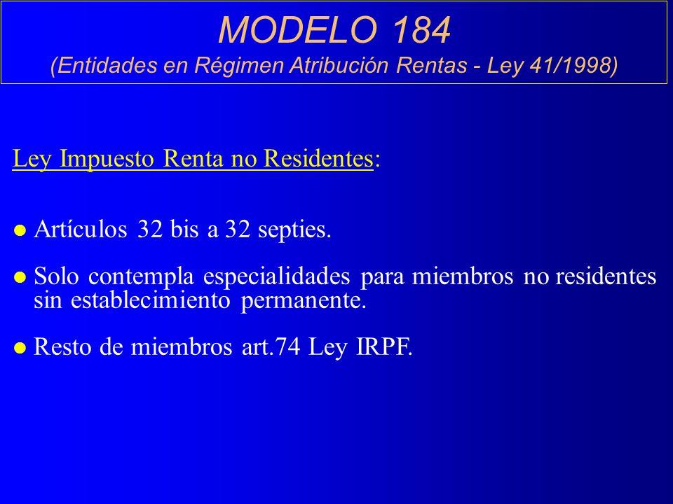 (Entidades en Régimen Atribución Rentas - Ley 41/1998)