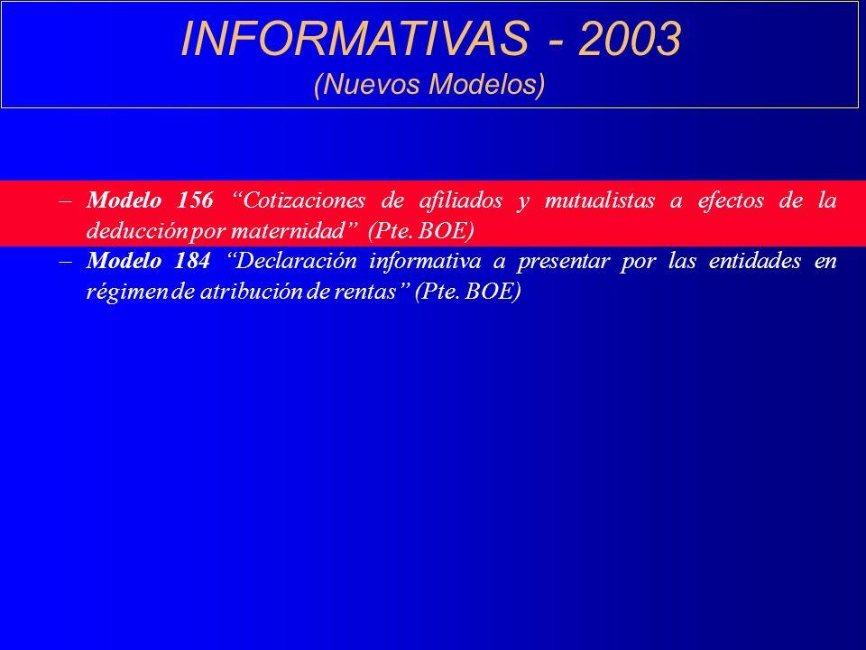INFORMATIVAS - 2003 (Nuevos Modelos)