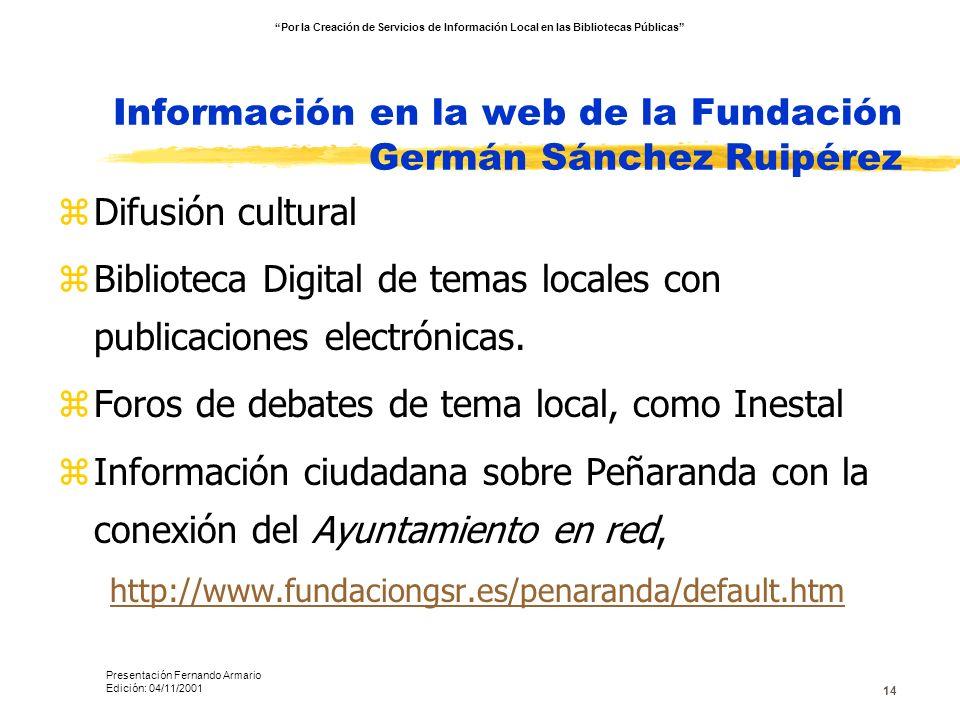 Información en la web de la Fundación Germán Sánchez Ruipérez