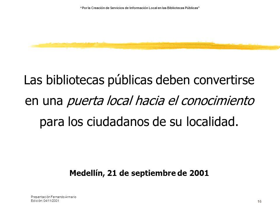 Medellín, 21 de septiembre de 2001