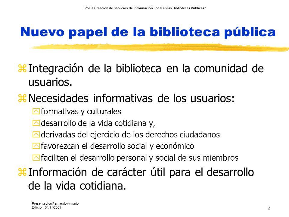 Nuevo papel de la biblioteca pública