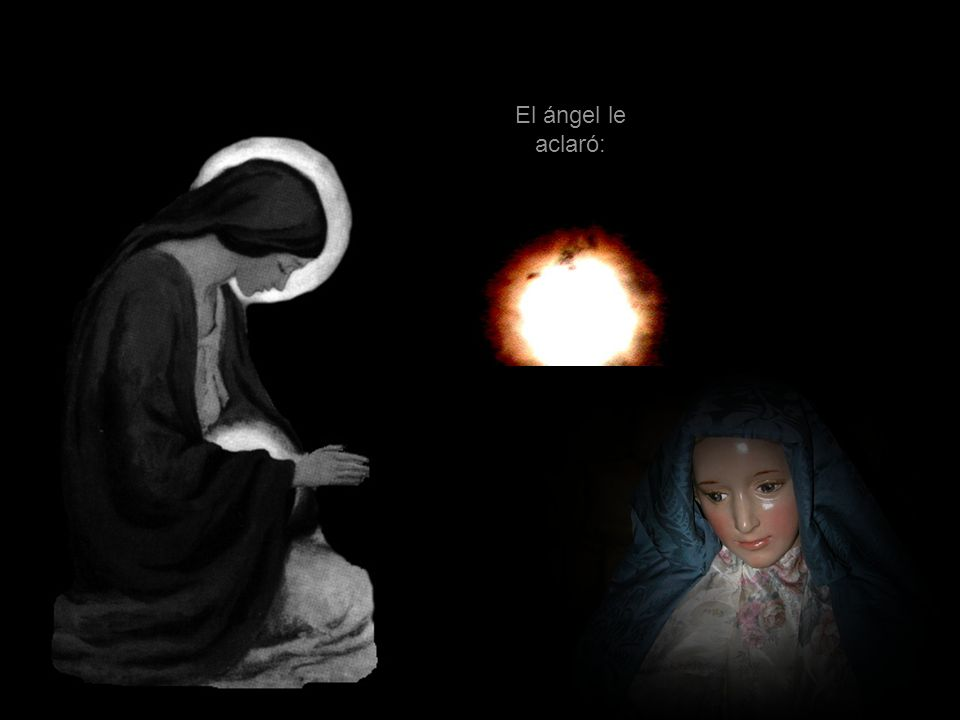 «El Espíritu Santo vendrá sobre ti