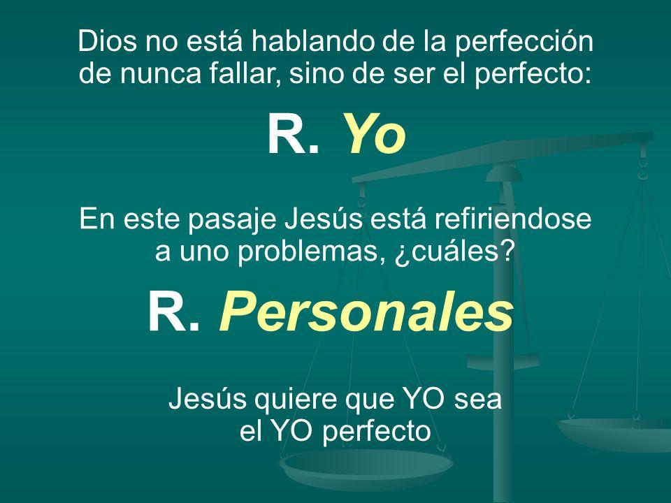 Dios no está hablando de la perfección de nunca fallar, sino de ser el perfecto:
