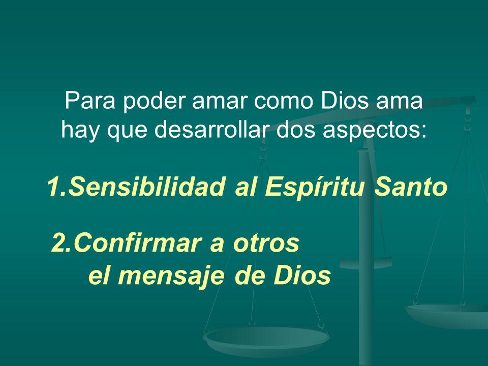 1.Sensibilidad al Espíritu Santo