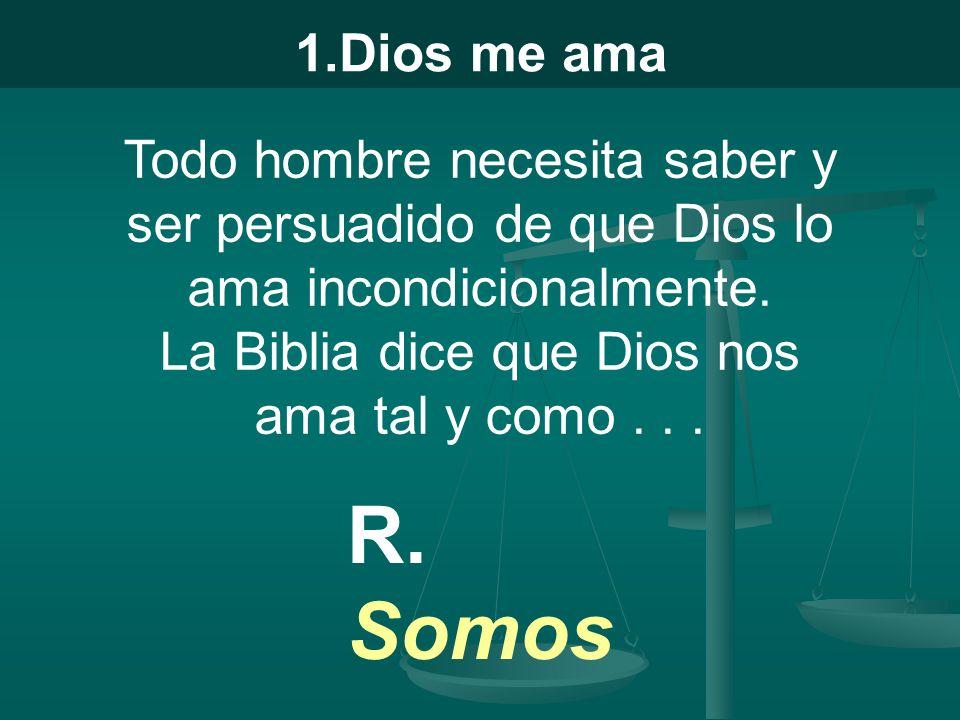 1.Dios me ama