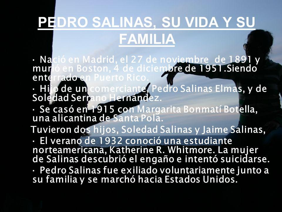 PEDRO SALINAS, SU VIDA Y SU FAMILIA