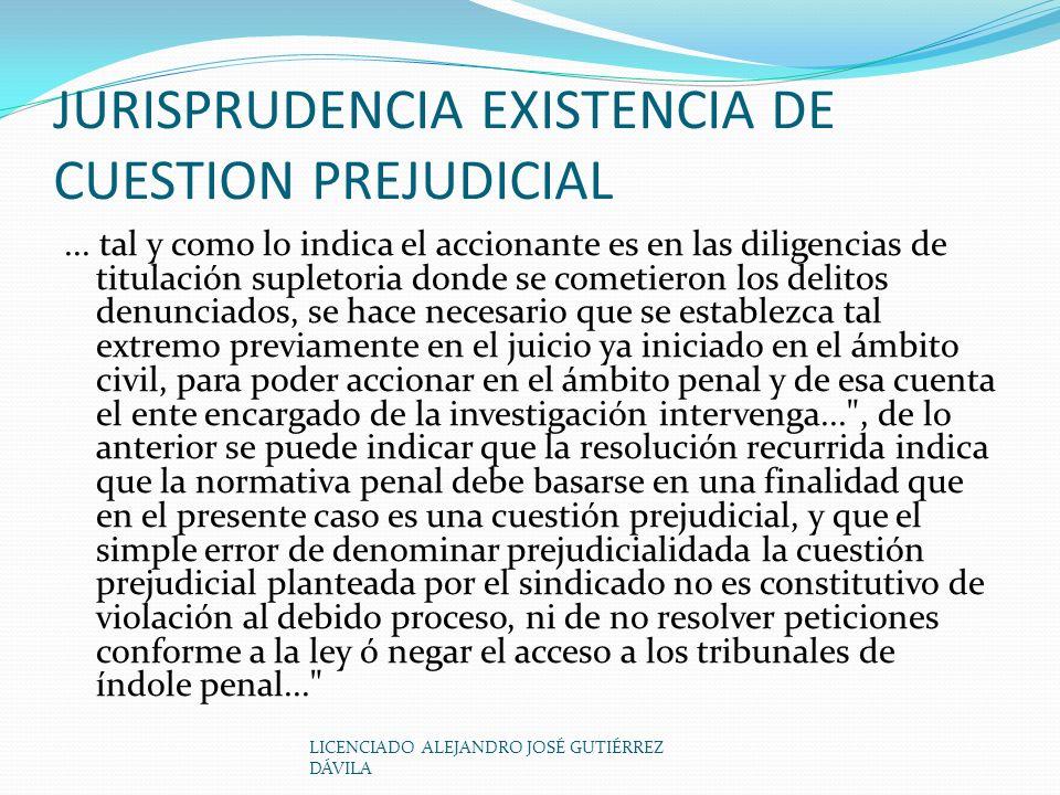 JURISPRUDENCIA EXISTENCIA DE CUESTION PREJUDICIAL