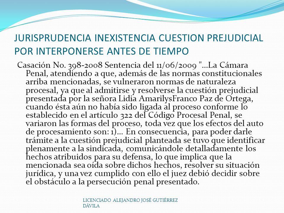 JURISPRUDENCIA INEXISTENCIA CUESTION PREJUDICIAL POR INTERPONERSE ANTES DE TIEMPO