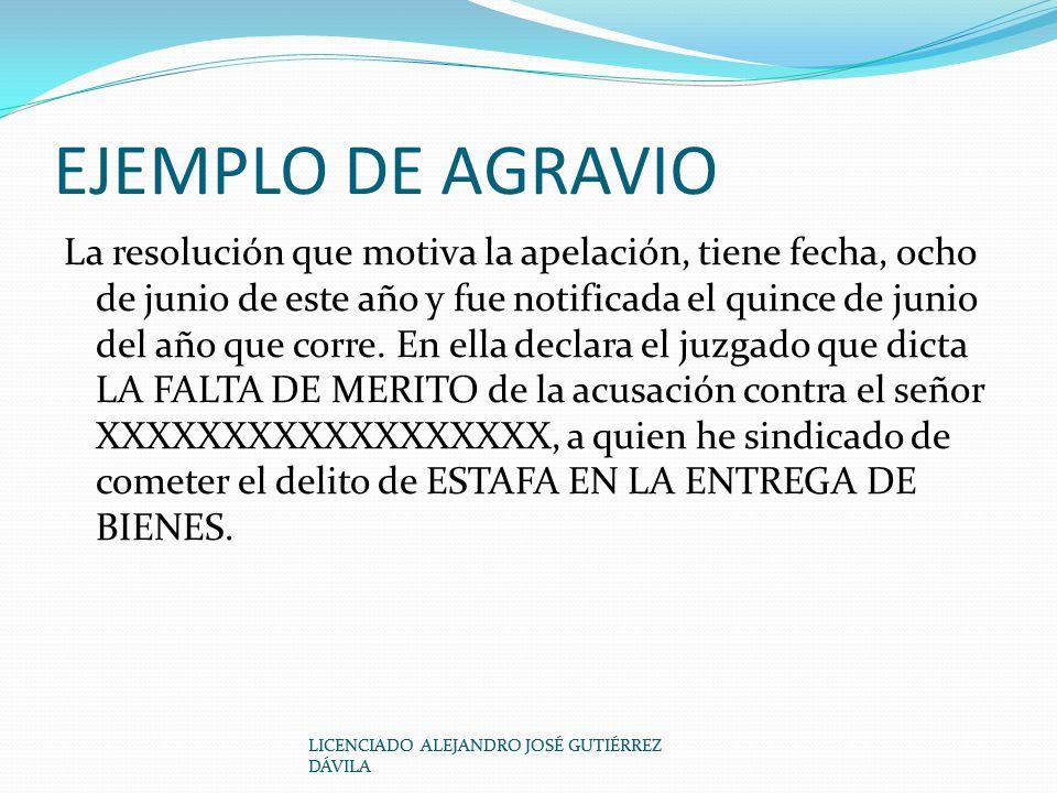 EJEMPLO DE AGRAVIO