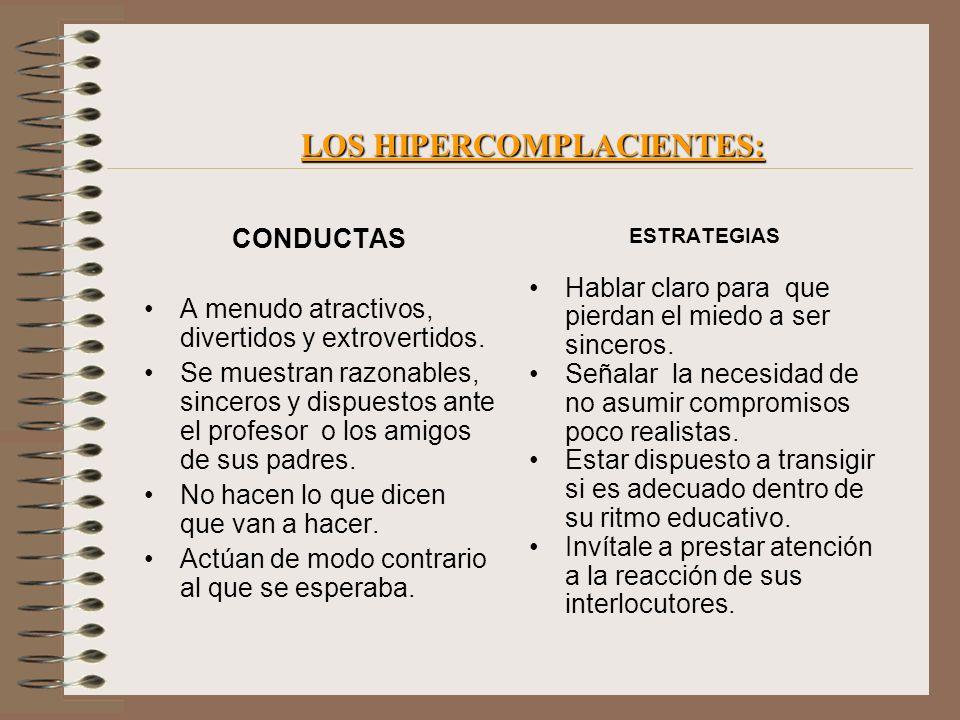 LOS HIPERCOMPLACIENTES: