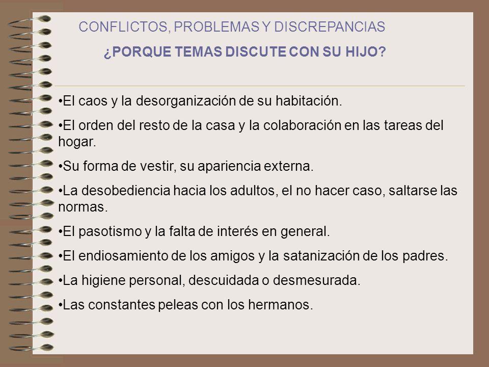 CONFLICTOS, PROBLEMAS Y DISCREPANCIAS