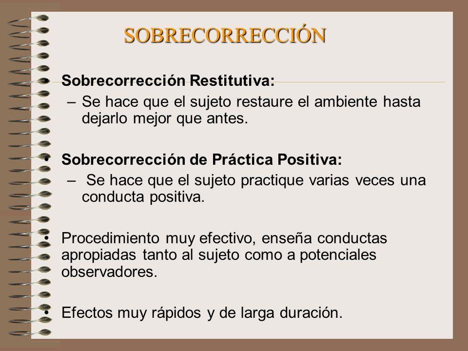 SOBRECORRECCIÓN Sobrecorrección Restitutiva: