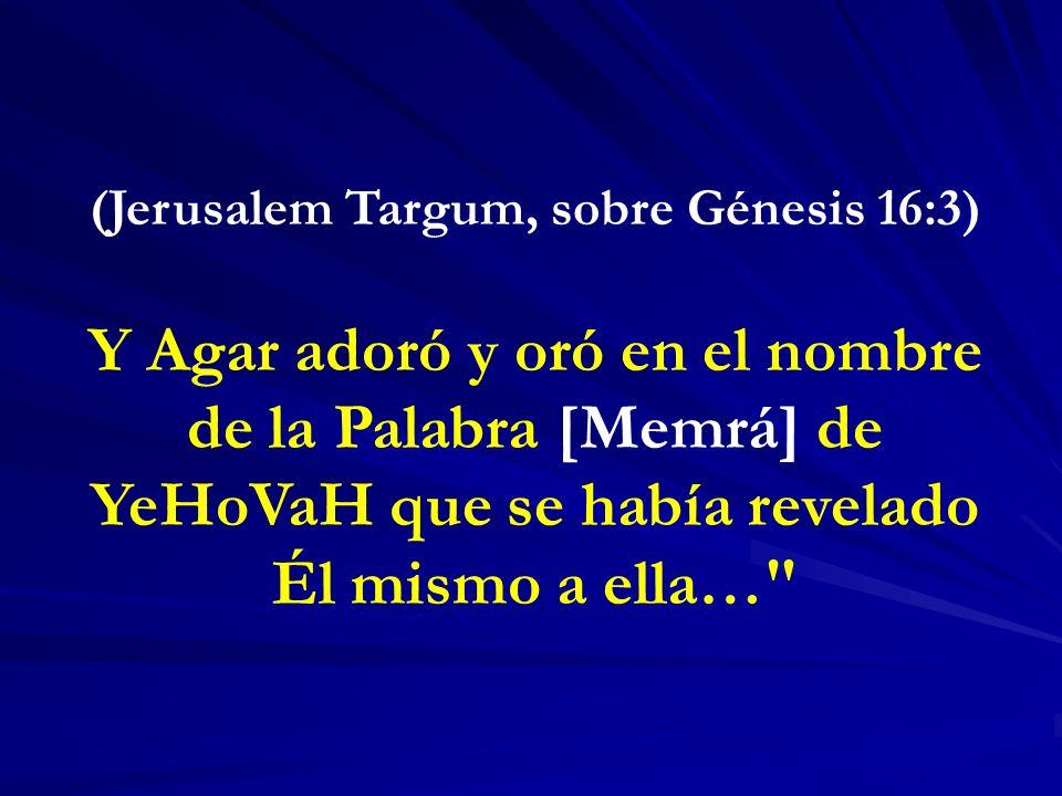 (Jerusalem Targum, sobre Génesis 16:3)