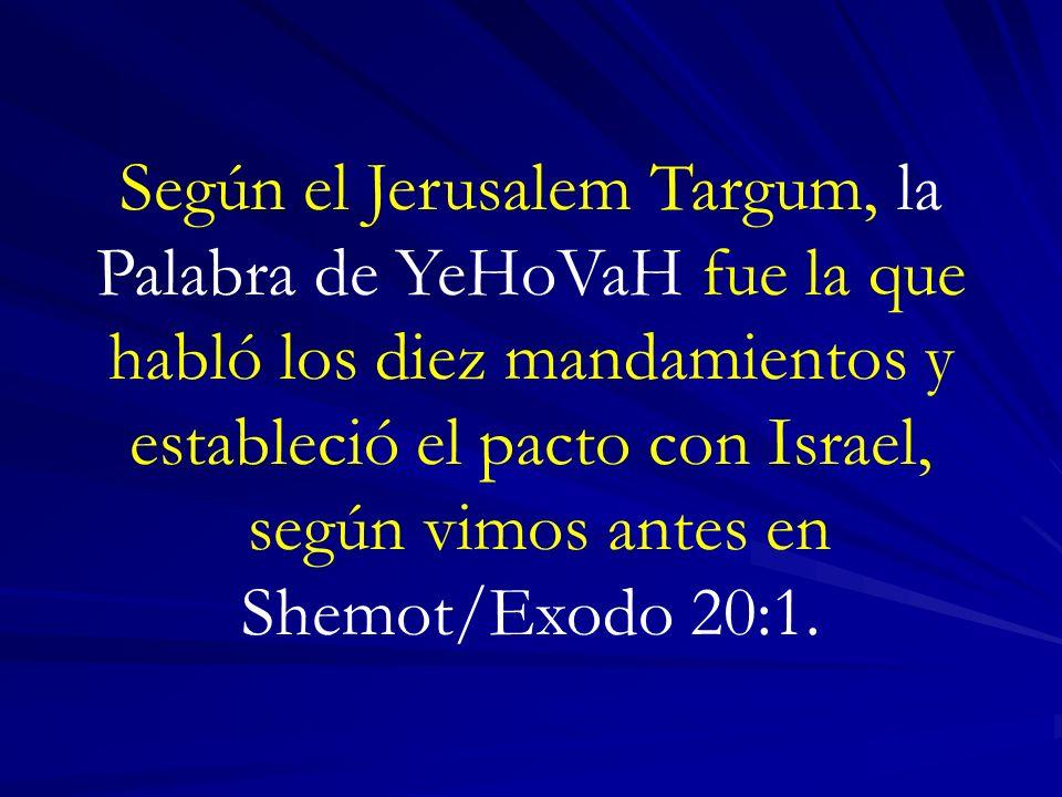 según vimos antes en Shemot/Exodo 20:1.