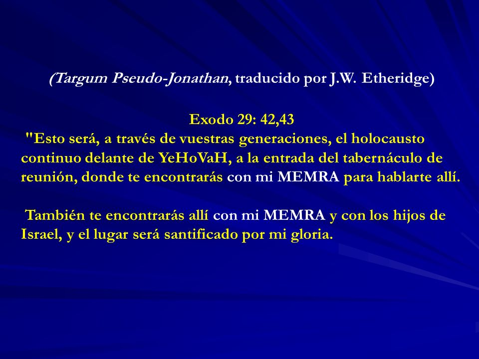 (Targum Pseudo-Jonathan, traducido por J.W. Etheridge)