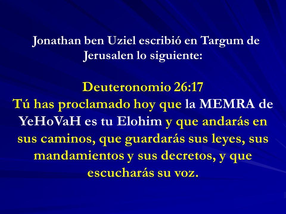 Jonathan ben Uziel escribió en Targum de Jerusalen lo siguiente: